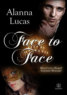 Face to Face, Alanna Lucas
