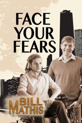 Face Your Fears, Bill Mathis