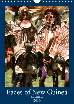 Faces of New Guinea (Wall Calendar 2019 DIN A4 Portrait), Howard Beck