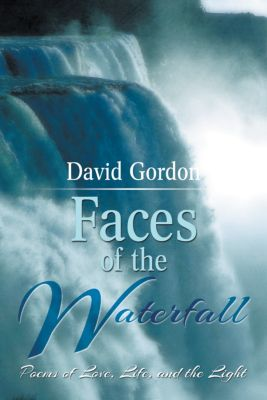 Faces of the Waterfall, David Gordon