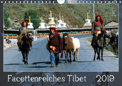 Facettenreiches Tibet (Wandkalender 2019 DIN A4 quer), Manfred Bergermann
