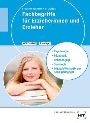 Fachbegriffe für Erzieherinnen und Erzieher, Irmgard Büchin-Wilhelm, Rainer Jaszus