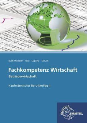Fachkompetenz Wirtschaft - Betriebswirtschaft BK II, Viktor Lüpertz