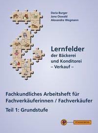 Fachkundliches Arbeitsheft für Fachverkäuferinnen/Fachverkäufer, Claus Schünemann