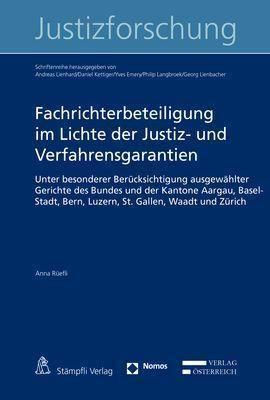 Fachrichterbeteiligung im Lichte der Justiz- und Verfahrensgarantien, Anna Rüefli