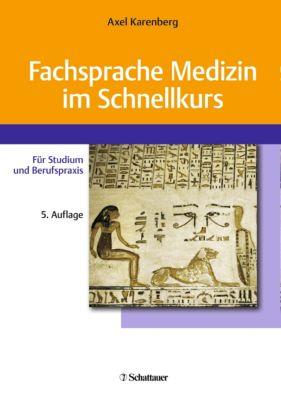Fachsprache Medizin im Schnellkurs, Axel Karenberg