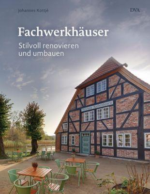 Fachwerkhäuser - Johannes Kottjé pdf epub