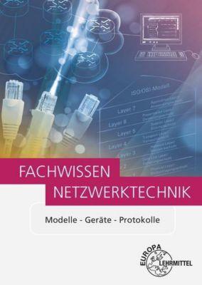 Fachwissen Netzwerktechnik, Bernhard Hauser