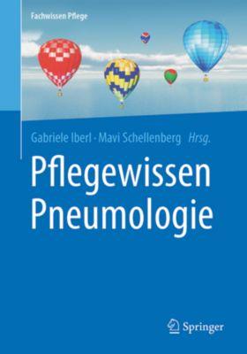 Fachwissen Pflege: Pflegewissen Pneumologie