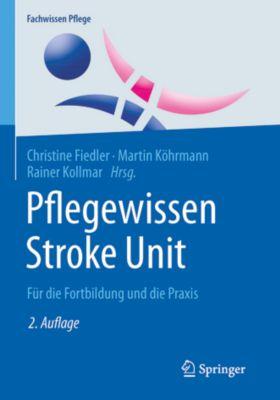 Fachwissen Pflege: Pflegewissen Stroke Unit