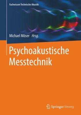Fachwissen Technische Akustik: Psychoakustische Messtechnik