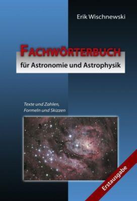 Fachwörterbuch für Astronomie und Astrophysik, Erik Wischnewski