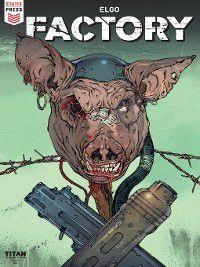 Factory (2018): Factory (2018), Issue 2, Yacine Elghorri