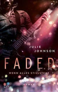 Faded - Wenn alles stillsteht - Julie Johnson pdf epub