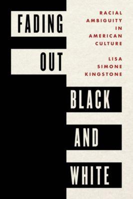 Fading Out Black and White, Lisa Simone Kingstone