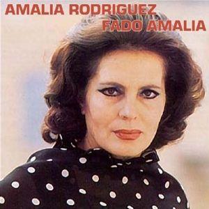 Fado Amalia, Amália Rodrigues