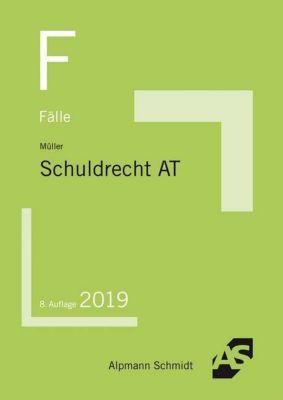 Fälle Schuldrecht AT - Frank Müller |