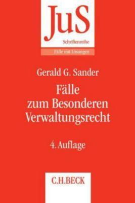 Fälle zum Besonderen Verwaltungsrecht, Gerald G. Sander, Susanne M. Förster