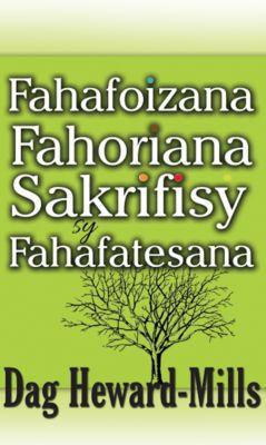 Fahafoizana, Fahoriana, Sakrifisy sy, Fahafatesana, Dag Heward-Mills