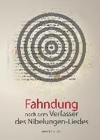 Fahndung nach dem Verfasser des Nibelungen-Liedes, Georg Dattenböck