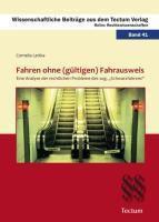 Fahren ohne (gültigen) Fahrausweis, Cornelia Lattka