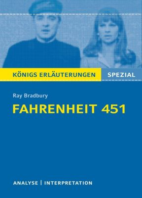Fahrenheit 451 von Ray Bradbury., Ray Bradbury