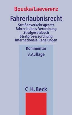 Fahrerlaubnisrecht (FeR), Kommentar, Wolfgang Bouska, Judith Laeverenz