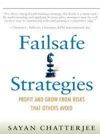 Failsafe Strategies, Sayan Chatterjee