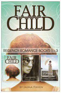 Fairchild Regency Romance: The Series, Jaima Fixsen