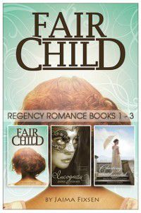 Fairchild Regency Romance: The Series, Jaima Fixsen