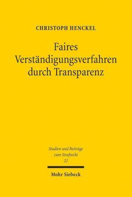 Faires Verständigungsverfahren durch Transparenz, Christoph Henckel