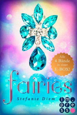 Fairies: Fairies: Alle vier magischen Feen-Bände in einer E-Box!, Stefanie Diem