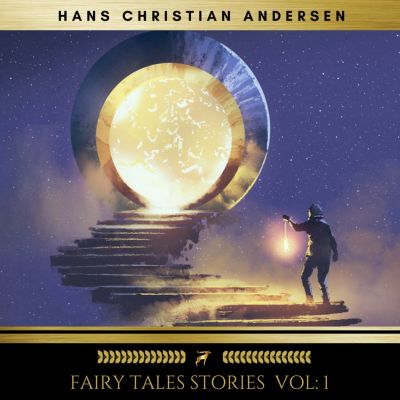 Fairy Tales stories vol: 1, Hans Christian Andersen