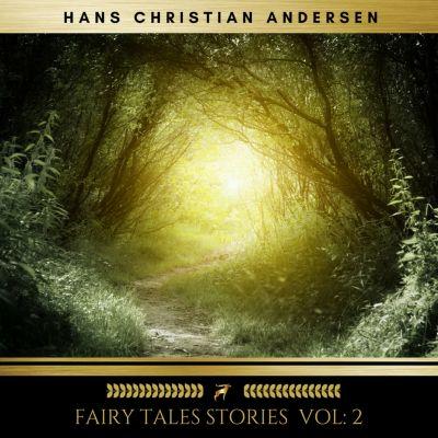 Fairy Tales stories vol: 2, Hans Christian Andersen