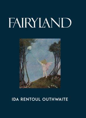 Fairyland, Ida Rentoul Outhwaite, Grenbry Outhwaite, Annie R. Rentoul