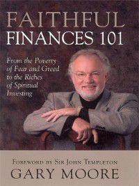 Faithful Finances 101, Gary Moore