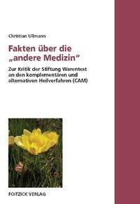 Fakten über die andere Medizin, Christian Ullmann