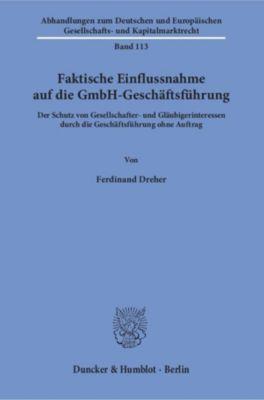 Faktische Einflussnahme auf die GmbH-Geschäftsführung., Ferdinand Dreher