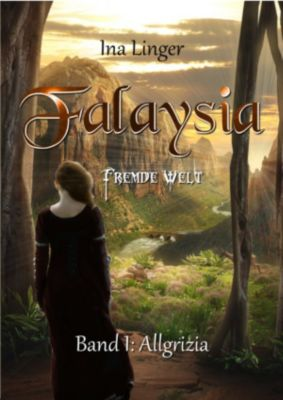 Falaysia - Fremde Welt, Ina Linger