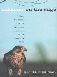 Falconer on the Edge, Rachel Dickinson
