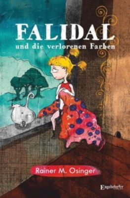 Falidal und die verlorenen Farben, Rainer M. Osinger