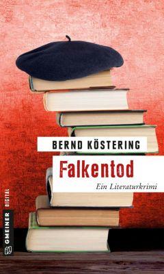 Falkentod, Bernd Köstering