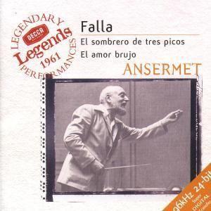 Falla: El Sombrero de Tres Picos, La Vida Breve, El Amor Brujo, Ernest Ansermet, Osr