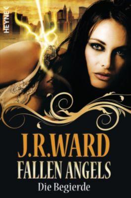 Fallen Angels Band 4: Die Begierde, J. R. Ward
