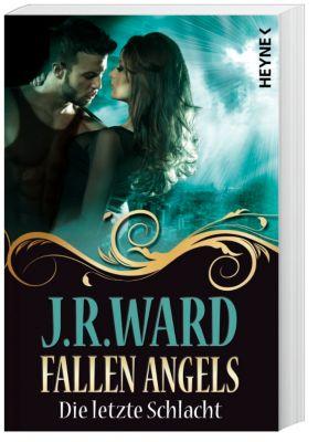 Fallen Angels Band 6: Die letzte Schlacht - J. R. Ward pdf epub