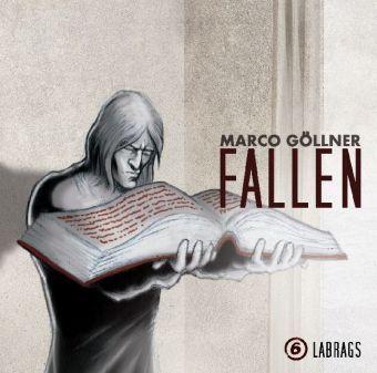 Fallen - Labrags, 1 Audio-CD, Marco Göllner