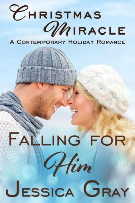 Falling for Him Contemporary Romance Series: Christmas Miracle (Falling for Him Contemporary Romance Series, #5.5), Jessica Gray