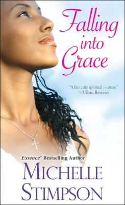 Falling into Grace, Michelle Stimpson