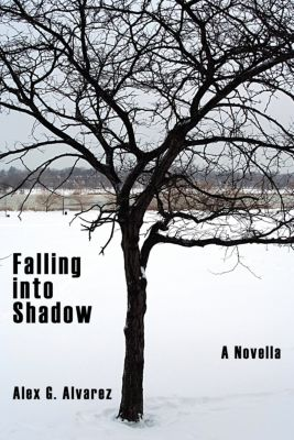 Falling into Shadow, Alex G. Alvarez