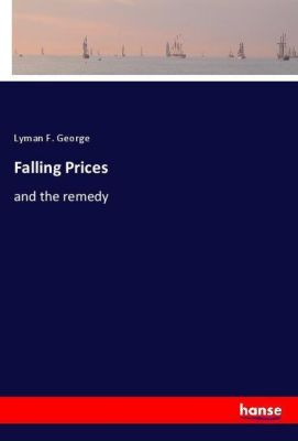 Falling Prices, Lyman F. George
